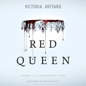 Red Queen, Audio book by Victoria Aveyard