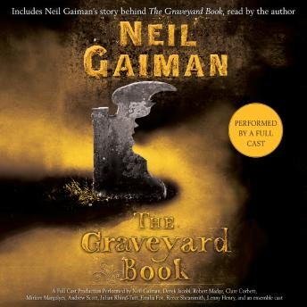 Graveyard Book: Full Cast Production, Audio book by Neil Gaiman, Tim Dann
