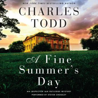 Download Fine Summer's Day: An Inspector Ian Rutledge Mystery by Charles Todd