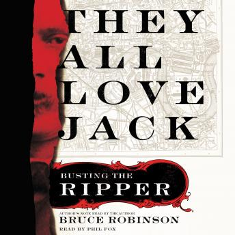 Download They All Love Jack: Busting the Ripper by Bruce Robinson