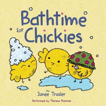 Download Bathtime for Chickies by Janee Trasler