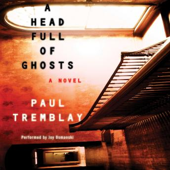 Download Head Full of Ghosts by Paul Tremblay