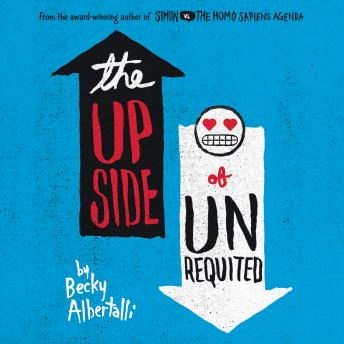 Download Upside of Unrequited by Becky Albertalli