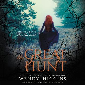 Great Hunt by  Wendy Higgins