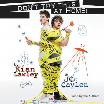 Download Kian and Jc: Don't Try This at Home! by Kian Lawley, Jc Caylen