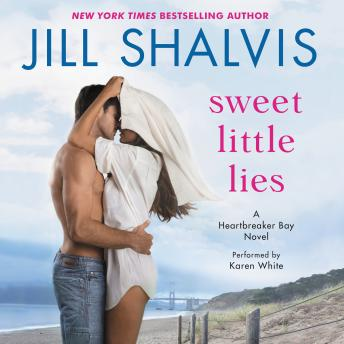 Sweet Little Lies: A Heartbreaker Bay Novel by  Jill Shalvis