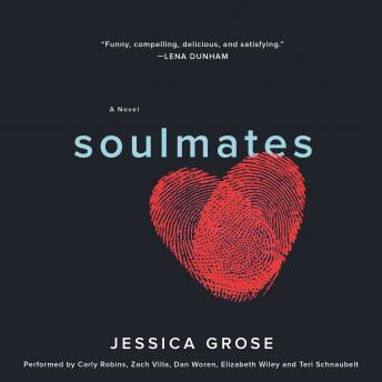Soulmates: A Novel, Audio book by Jessica Grose