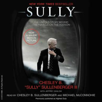 Sully: My Search for What Really Matters by  Jeffrey Zaslow, Chesley B. Sullenberger