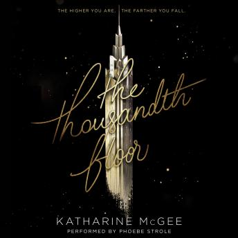 Listen To Thousandth Floor By Katharine Mcgee At