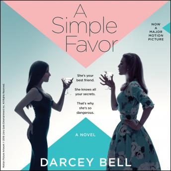 Download Simple Favor: A Novel by Darcey Bell