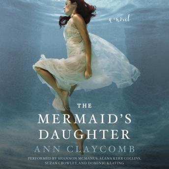 Download Mermaid's Daughter: A Novel by Ann Claycomb