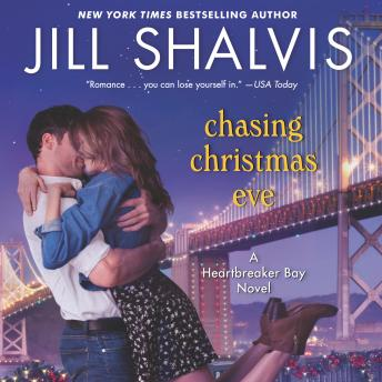 Download Chasing Christmas Eve: A Heartbreaker Bay Novel by Jill Shalvis