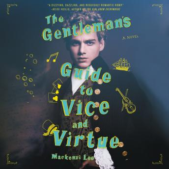 Download Gentleman's Guide to Vice and Virtue by Mackenzi Lee