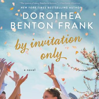 Download By Invitation Only: A Novel by Dorothea Benton Frank