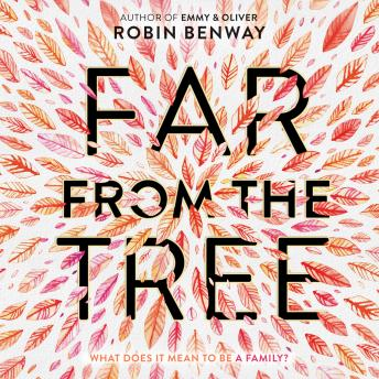 Download Far from the Tree by Robin Benway
