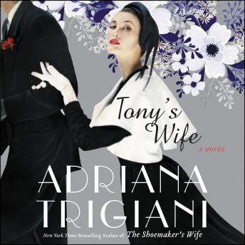 Download Tony's Wife: A Novel by Adriana Trigiani