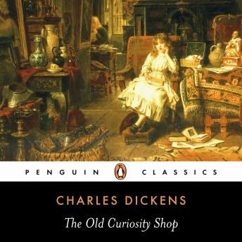 Old Curiosity Shop by  Charles Dickens