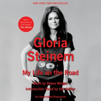 Download My Life on the Road by Gloria Steinem