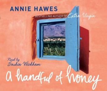 Download Handful of Honey: Away to the Palm Groves of Morocco and Algeria by Annie Hawes