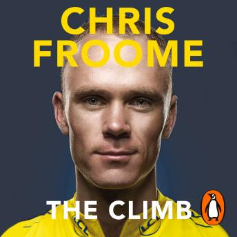 Download Climb: The Autobiography by Chris Froome