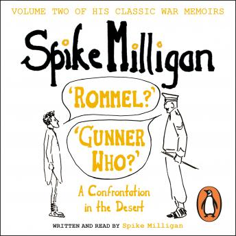Download 'Rommel?' 'Gunner Who?' by Spike Milligan