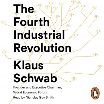 Fourth Industrial Revolution, Audio book by Klaus Schwab