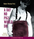 Download A Day No Pigs Would Die by Robert Newton Peck