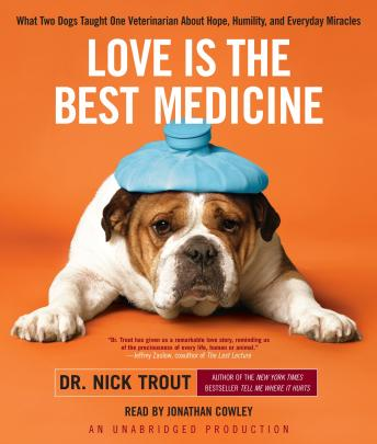Love Is the Best Medicine, Nicholas Trout