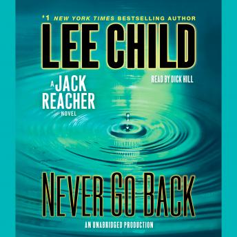 Never Go Back: A Jack Reacher Novel by  Lee Child