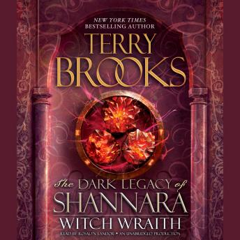 Witch Wraith: The Dark Legacy of Shannara by  Terry Brooks