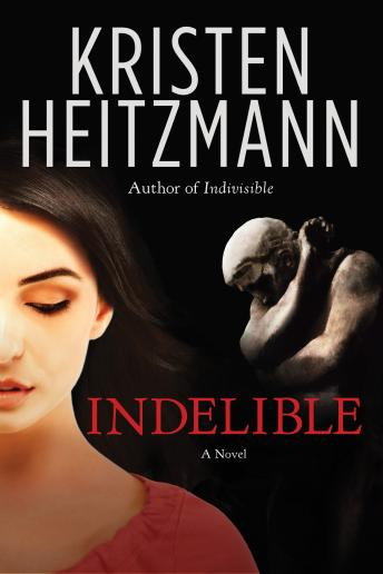 Indelible, Kristen Heitzmann