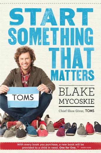 Download Start Something That Matters by Blake Mycoskie