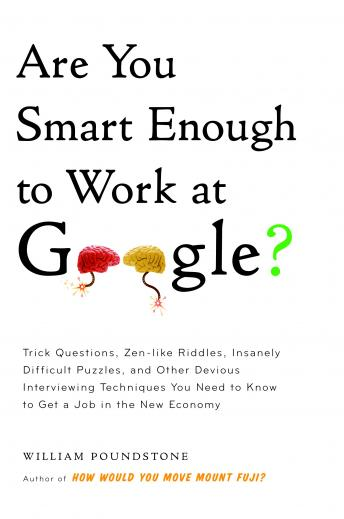 Listen to Are You Smart Enough to Work at Google? by