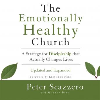 Emotionally Healthy Church: A Strategy for Discipleship That Actually Changes Lives