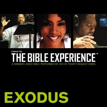 Free Inspired By … The Bible Experience: Exodus Audiobook read by Zondervan Publishing