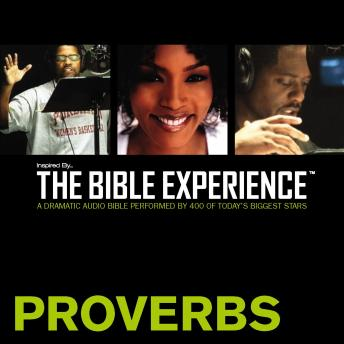 Free Inspired By … The Bible Experience: Proverbs Audiobook read by Zondervan Publishing