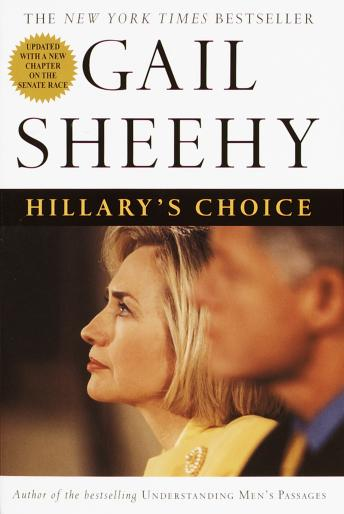 Free Hillary's Choice Audiobook read by Gail Sheehy