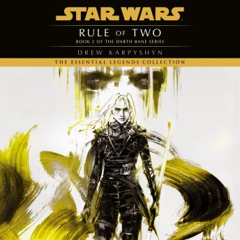 Rule of Two: Star Wars (Darth Bane), Drew Karpyshyn