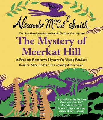 Free Mystery of Meerkat Hill: A Precious Ramotswe Mystery for Young Readers Audiobook read by Adjoa Andoh