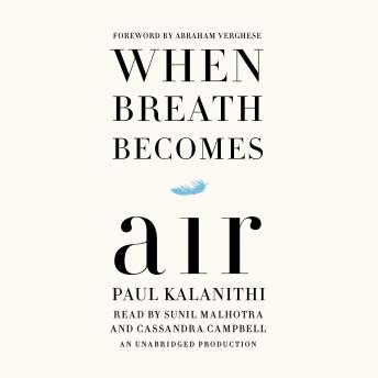When Breath Becomes Air, Audio book by Paul Kalanithi