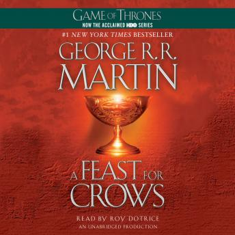 Download Feast For Crows: A Song of Ice and Fire: Book Four by George R. R. Martin