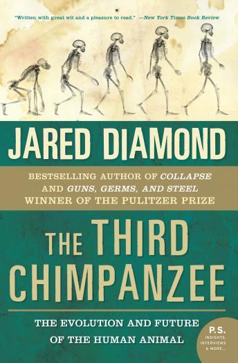 Third Chimpanzee by  Jared Diamond