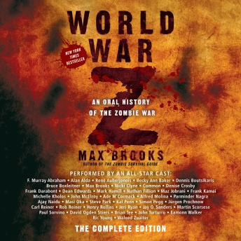 World War Z: The Complete Edition, Max Brooks