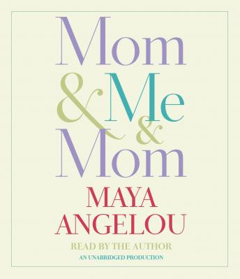 Download Mom & Me & Mom by Maya Angelou