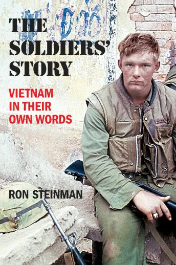 Download Soldiers' Story: Vietnam in Their Own Words by Ron Steinman