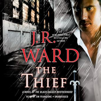 Download Thief: A Novel of the Black Dagger Brotherhood by J.R. Ward