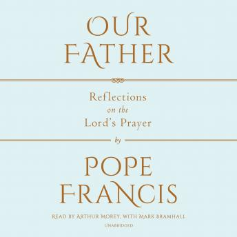 Download Our Father: The Lord's Prayer by Pope Francis