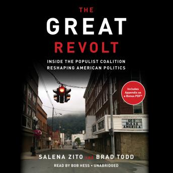 Download Great Revolt: Inside the Populist Coalition Reshaping American Politics by Salena Zito, Brad Todd