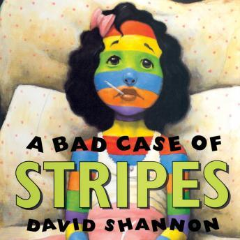 Download Bad Case of Stripes by David Shannon