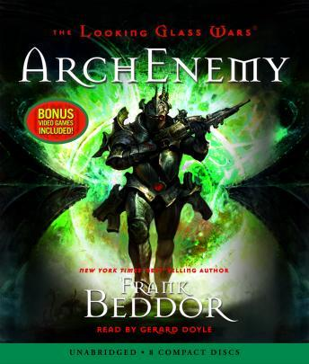 Download Looking Glass Wars: ArchEnemy by Frank Beddor